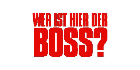 Wer ist hier der Boss?
